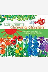 Growing Garden: Three Books About Our Beautiful World Hardcover
