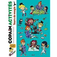 Copain - Tours de magie (Copain activités) (French Edition)