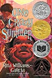 img - for One Crazy Summer by Rita Williams-Garcia (2010-01-26) book / textbook / text book