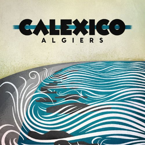 Algiers [Deluxe Edition]