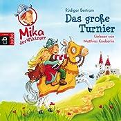 Das große Turnier (Mika, der Wikinger 3) | Rüdiger Bertram