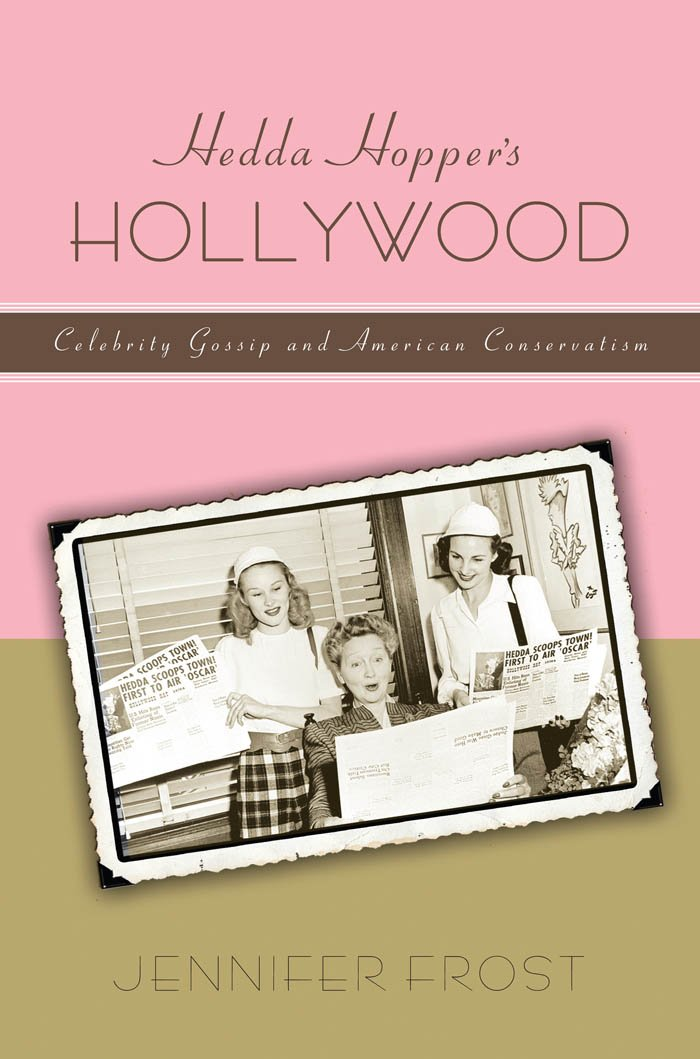 Hedda Hopper's Hollywood: Celebrity Gossip and American Conservatism (American History and Culture) PDF Text fb2 book