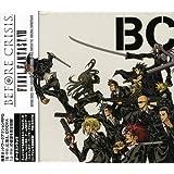 BEFORE CRISIS -FINAL FANTASY VII- + LAST ORDER -FINAL FANTASY VII- Original Soundtrack