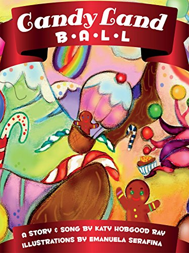 """Candy Land Ball"" - Katy Hobgood Ray & the Confetti Park Players"