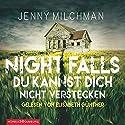 Night Falls: Du kannst dich nicht verstecken Hörbuch von Jenny Milchman Gesprochen von: Elisabeth Günther