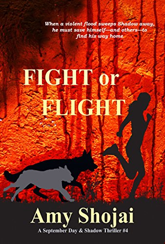 Fight or Flight (The September Day Series Book 4) by [Shojai, Amy]