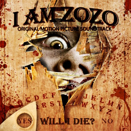 I Am ZoZo Original Motion Picture Soundtrack