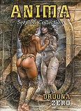 druuna serpieri collection vol 0 anima