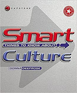 Smart Things to Know About Culture (Smart Things to Know About (Stay Smart!) Series)