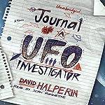 Journal of a UFO Investigator: A Novel | David Halperin