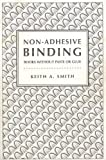 Non-Adhesive Binding 9780927159043