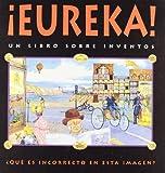 img - for Eureka! Un Libro Sobre Inventos (Spanish Edition) book / textbook / text book