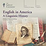 English in America: A Linguistic History |  The Great Courses