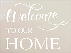 "Welcome to Our Home Stencil - by StudioR12 - Fancy Script & Serif - Word Stencil - STCL2087 (13"" x 10"")"