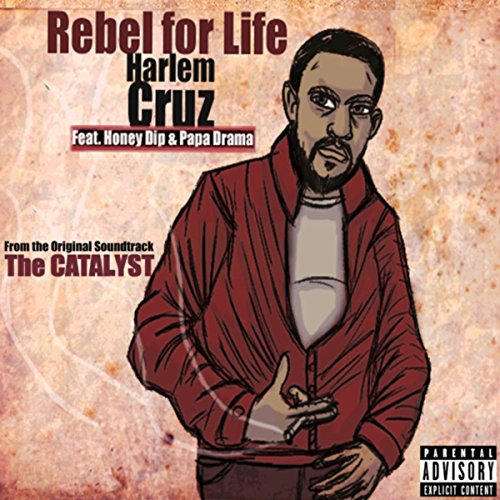 Rebel For Life [Explicit] - Honey Dip
