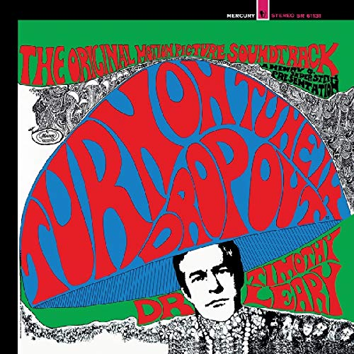 (Turn On, Tune In, Drop Out-The Original Motion Picture Soundtrack  (Limited Red, Blue & Green