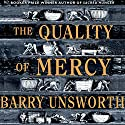 The Quality of Mercy Audiobook by Barry Unsworth Narrated by David Rintoul