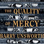 The Quality of Mercy | Barry Unsworth