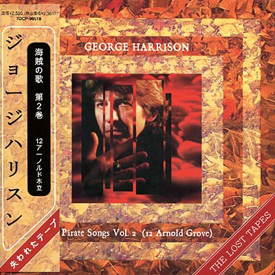 George Harrison - George Harrison - The Lost Tapes - Pirate Songs Vol. 2 - Zortam Music