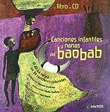 Cancíones ínfantíles y nanas del baobab (Spanish Edition)