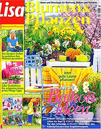 lisa blumen und pflanzen magazines. Black Bedroom Furniture Sets. Home Design Ideas