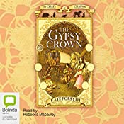 The Gypsy Crown: Chain of Charms, Book 1 | Kate Forsyth