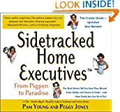 #10: Sidetracked Home Executives: From Pigpen to Paradise