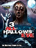 3: All Hallows Eve [Import]