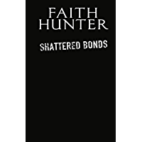 Shattered Bonds (Jane Yellowrock Book 14)