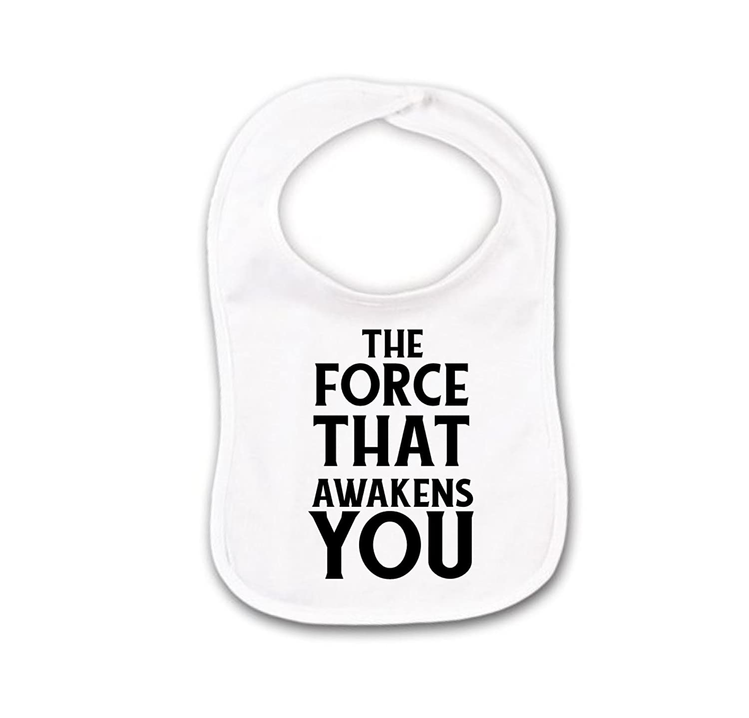 The Force That Awakens You Funny Baby Bib or Burp Cloth With Sayings