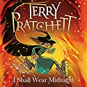 I Shall Wear Midnight: Discworld Book 38, (Discworld Childrens Book 5) | Livre audio Auteur(s) : Terry Pratchett Narrateur(s) : Stephen Briggs