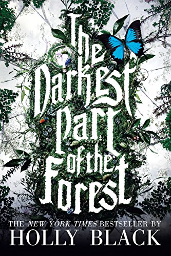The Darkest Part of the Forest by [Black, Holly]