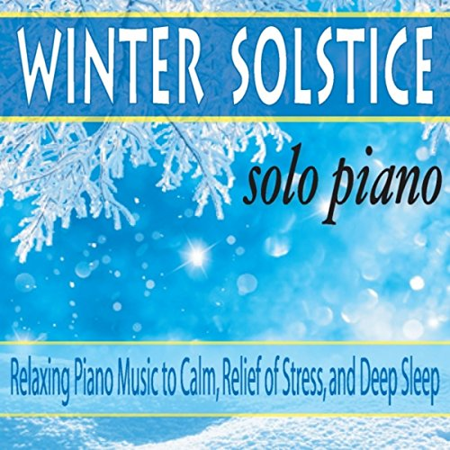O Christmas Tree (Winter Solstice Relaxing Piano)