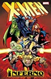 X-Men: Inferno Vol. 1
