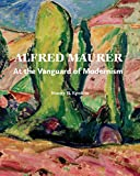 Alfred Maurer: At the Vanguard of Modernism