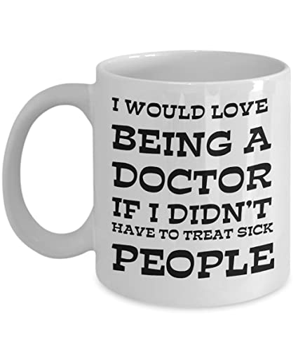 if i would be a doctor