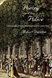 Poetry and the Police, Robert Darnton, 0674057155