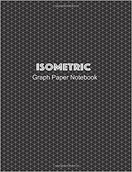 isometric graph paper notebook 14 inch equilateral triangle 100 pages large size 85 x 11 for journal writing 3d and shapes drawing
