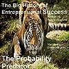 The Big History of Entrepreneurial Success: Probability Predator