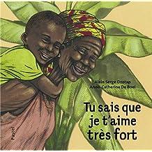Tu sais que je t'aime très fort by Alain Serge Dzotap (2013-04-12)
