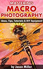Learn macro photography tips and techniques to become a master macro photographer.Do you want to learn macro photography but don't know where to start? Or are you frustrated because your macro photos are average looking no matter what you do?...
