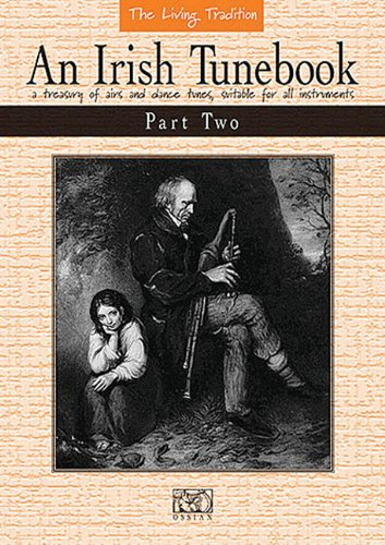 An Irish Tunebook: A Treasury of Airs and Dance Tunes, Suitable for all Instruments John Loesberg Music Sales Amer Ireland Musical scores