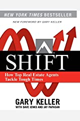 Shift: How Top Real Estate Agents Tackle Tough Times Paperback