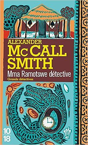 Mma Ramotswe détective (Tome 1) : Mma Ramotswe détective