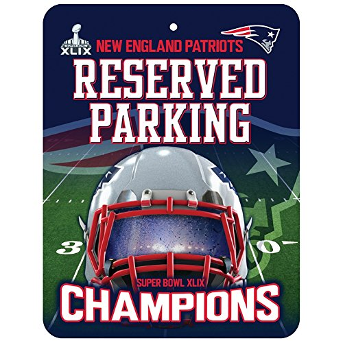New England Patriots Official NFL 8.5 inch x 11 inch Super Bowl 49 Champions Metal Parking Sign by Rico Industries ()