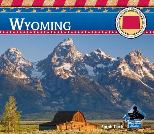 Wyoming (Explore the United States)