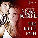 The Right Path Audiobook by Nora Roberts Narrated by Gayle Hendrix