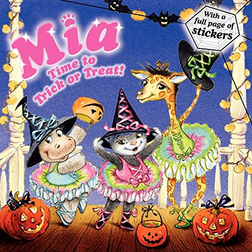 Mia: Time to Trick or Treat! (Time For Halloween)