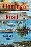 Flamingo Road: A Mystery (A Fia McKee Mystery)
