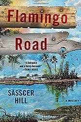 Flamingo Road: A Mystery (A Fia McKee Mystery)
